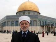 """مفتي عام القدس: ما يحدث في فلسطين """"تطهير عرقي وعنصري"""""""