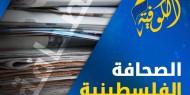 أبرز عناوين الصحف الفلسطينية الصادرة اليوم الثلاثاء