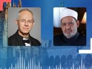 شيخ الأزهر ورئيس أساقفة كانتربري: كورونا أظهر  حاجة الإنسانية للعمل المشترك
