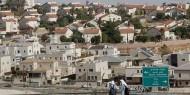 الاستيطان.. سرطان خطير يهدد مستقبل الدولة الفلسطينية